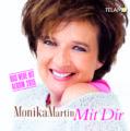 "Monika Martin: ""Mit Dir"""